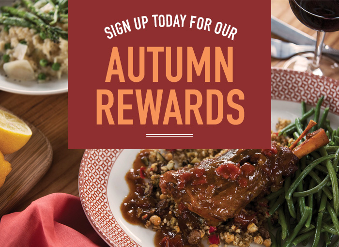 Sign up for our Autumn Rewards