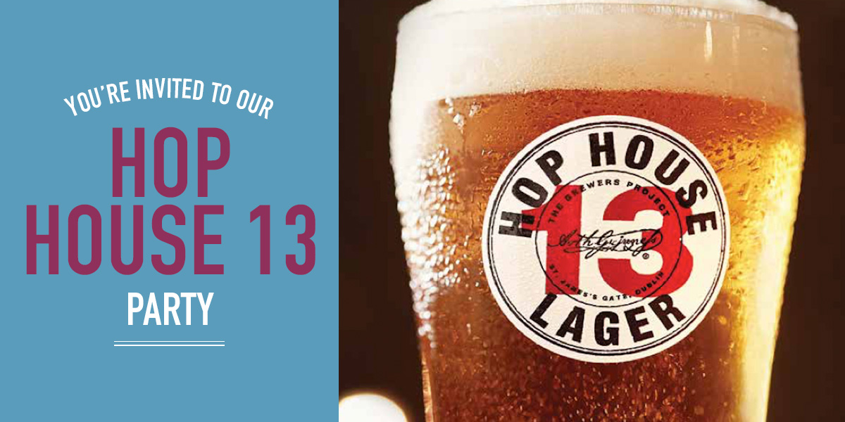 You're invited to our Hop House 13 Party